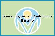 <i>banco Agrario Cumbitara Narino</i>