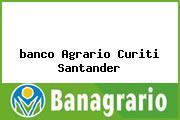 <i>banco Agrario Curiti Santander</i>