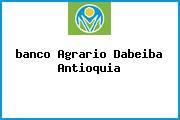 <i>banco Agrario Dabeiba Antioquia</i>