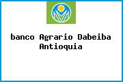 Teléfono y Dirección Banco Agrario, Cra. 10 No. 8 – 27 – Cra. Uribe – Uribe, Dabeiba, Antioquia