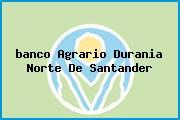 <i>banco Agrario Durania Norte De Santander</i>