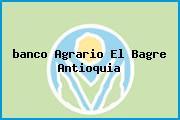 Teléfono y Dirección Banco Agrario, Cra 48 No. 51-16, El Bagre, Antioquia