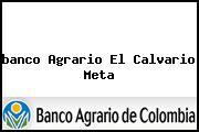<i>banco Agrario El Calvario Meta</i>
