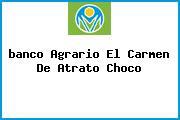 <i>banco Agrario El Carmen De Atrato Choco</i>