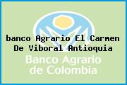 <i>banco Agrario El Carmen De Viboral Antioquia</i>