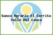 <i>banco Agrario El Cerrito Valle Del Cauca</i>