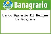 <i>banco Agrario El Molino La Guajira</i>