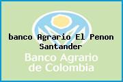 <i>banco Agrario El Penon Santander</i>