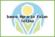 <i>banco Agrario Falan Tolima</i>