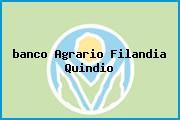 <i>banco Agrario Filandia Quindio</i>