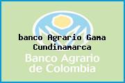 <i>banco Agrario Gama Cundinamarca</i>