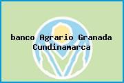 <i>banco Agrario Granada Cundinamarca</i>