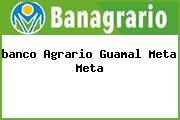 <i>banco Agrario Guamal Meta Meta</i>