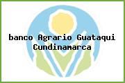 <i>banco Agrario Guataqui Cundinamarca</i>