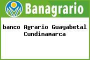 <i>banco Agrario Guayabetal Cundinamarca</i>