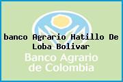 <i>banco Agrario Hatillo De Loba Bolivar</i>