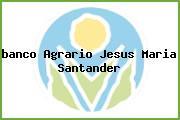 <i>banco Agrario Jesus Maria Santander</i>