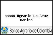 <i>banco Agrario La Cruz Narino</i>