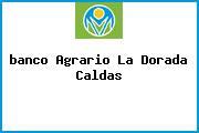 <i>banco Agrario La Dorada Caldas</i>