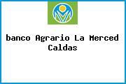 <i>banco Agrario La Merced Caldas</i>