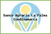 <i>banco Agrario La Palma Cundinamarca</i>