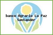 <i>banco Agrario La Paz Santander</i>