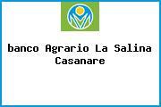 <i>banco Agrario La Salina Casanare</i>