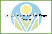 <i>banco Agrario La Vega Cauca</i>