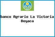 <i>banco Agrario La Victoria Boyaca</i>
