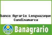<i>banco Agrario Lenguazaque Cundinamarca</i>