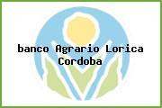 <i>banco Agrario Lorica Cordoba</i>
