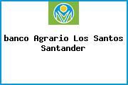 <i>banco Agrario Los Santos Santander</i>