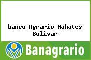 <i>banco Agrario Mahates Bolivar</i>