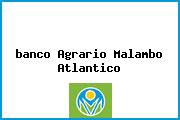 <i>banco Agrario Malambo Atlantico</i>