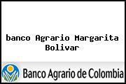 <i>banco Agrario Margarita Bolivar</i>