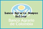 <i>banco Agrario Mompos Bolivar</i>