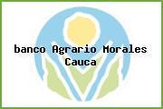 <i>banco Agrario Morales Cauca</i>