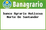 <i>banco Agrario Mutiscua Norte De Santander</i>