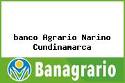 <i>banco Agrario Narino Cundinamarca</i>