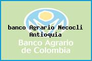 Teléfono y Dirección Banco Agrario, Necocli, Antioquia