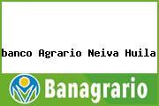 <i>banco Agrario Neiva Huila</i>
