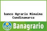 <i>banco Agrario Nimaima Cundinamarca</i>