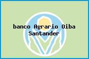 <i>banco Agrario Oiba Santander</i>