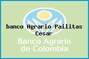 <i>banco Agrario Pailitas Cesar</i>