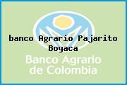 <i>banco Agrario Pajarito Boyaca</i>