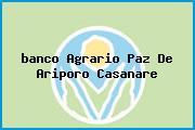 <i>banco Agrario Paz De Ariporo Casanare</i>