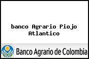 <i>banco Agrario Piojo Atlantico</i>