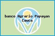<i>banco Agrario Popayan Cauca</i>