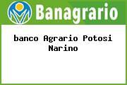 <i>banco Agrario Potosi Narino</i>