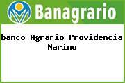 <i>banco Agrario Providencia Narino</i>